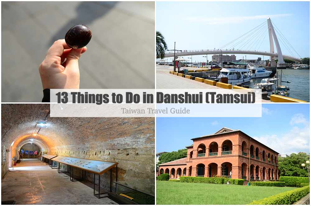 13 Things to Do @ Danshui, Taiwan - Always Travelicious !